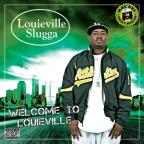 Welcome To Louieville