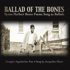 Ballad of the Bones: Byron Herbert Reece Poems Sun