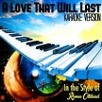 Love That Will Last (In The Style Of Renee Olstead) [karaoke Version] - Single