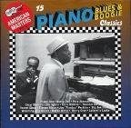 Arhoolie Presents American Masters, Vol. 8: 15 Piano Blues & Boogie Classics