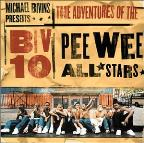 Adventures of the Biv 10 Pee Wee All-Stars