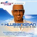 Klubbingman: Hits & Remixes 2001-2006