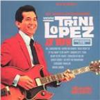 More Trini Lopez At PJ's (Live) (Us Release)