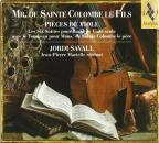 Mr. de Sainte Colombe le Fils: Pieces de Viole
