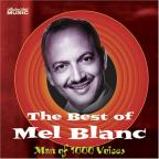 Best Of Mel Blanc: Man Of 1000 Voices