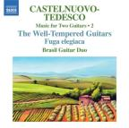 Castelnuovo - Tedesco: Music for 2 Guitars, Vol. 2