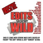 Freestyle Edits Gone Wild By Freddy &quot;The Edit&quot; Rivera And Joey &quot;Danger&quot; Altura