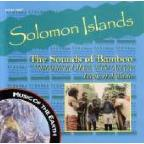 Solomon Islands: The Sounds of Bamboo