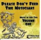 Please Dont Feed The Musicians: Music In The Zoo 1