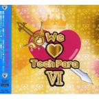 Vol. 6 - We Love Techpara