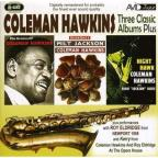 Three Classic Albums: Bean Bags/The Genius of Coleman Hawkins/Night Hawk