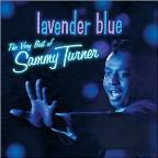 Lavender Blue: The Very Best of Sammy Turner