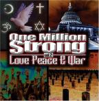 One Million Strong Vol. 2: Love Peace & War