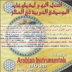 Best Arabic Instrumental Album in World...Ever!