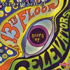 Very Best of the 13th Floor Elevators: Going Up