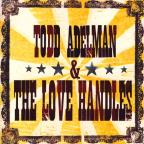 Todd Adelman & the Love Handles