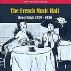 French Song - The French Music Hall, Volume 1 - [1929 - 1930]
