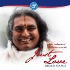 Sri Swami Vishwananda: Just Love