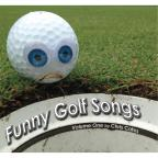 Funny Golf Songs Vol. 1