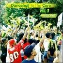 Dancehall to the Core, Vol. 1