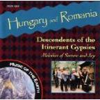 Hungary & Romania: Descendents of the Itinerant Gypsies/Melodies of Sorrow and Joy