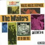 Wailers Wailers Everywhere/Out of Our Tree