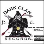 Dark Clan Records Presents: Reign of Darkness Volume 1, 2nd Chapter