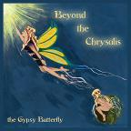 Beyond the Chrysalis