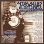 Appalachian Mountain Bluegrass - 30 Vintage Classics