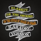 Blanket On The Ground (In The Style Of Billie Jo Spears) [karaoke Version] - Single