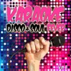 Karaoke Disco And Soul Fever, Vol. 8