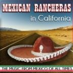 Mexican Rancheras In California. The Music From Mexico Of All Times