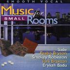 Smooth Vocal: Music For Small Rooms