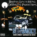 Siccmixx: Our Most Gangsta Hits