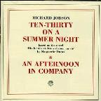 Ten-Thirty on a Summer Night/An Afternoon in Company