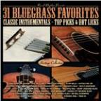 31 Bluegrass Favorites - Top Picks & Hot Licks