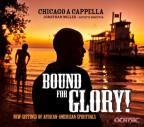 Bound for Glory! New Settings of African-American Spirituals
