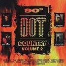 90'S Hot Country Vol. 2