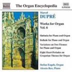 Dupre: Works for Organ, Vol. 6
