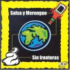 Salsa y Merengue Sin Fronteras, Vol. 1