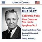 Hubert Klyne Headley: California Suite; Piano Concertos Nos. 1 & 2; Symphony No. 1