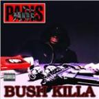 Bush Killa (Hellraiser Mix)