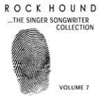 Rock Hound: The Singer Songwriter Collection, Vol. 7