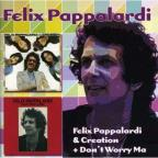 Felix Pappalardi & Creation/Dont Worry Ma