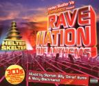 Helter Skelter vs Raindance Present Rave Nation The Anthems
