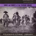 Songs & Dances of the Flathead Indians