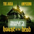 Devilz Rejectz 2: House of the Dead