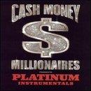 Platinum Hits: The Official Cash Money Instrumental Album