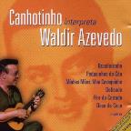 Interpreta Waldir Azevedo