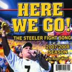 Here We Go: Steelers Fight Song 2007 and 2008